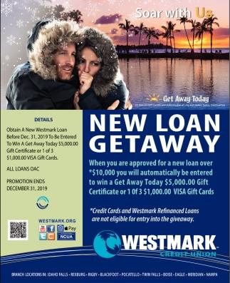 New Loan Getaway
