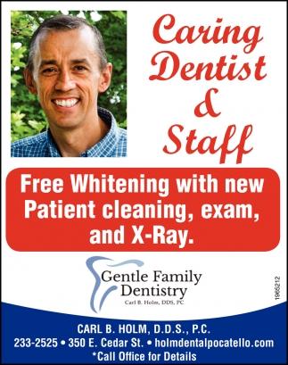 Caring Dentist & Staff