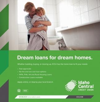 Dream Loans for Dream Homes